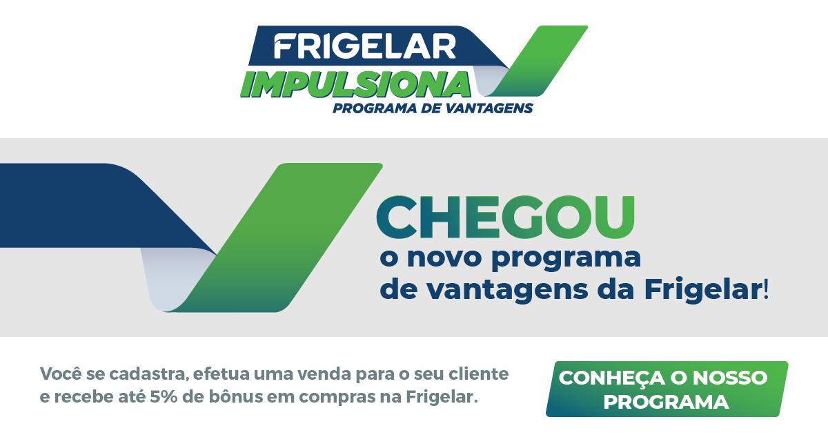 Banner do programa de vantagens Frigelar Impulsiona