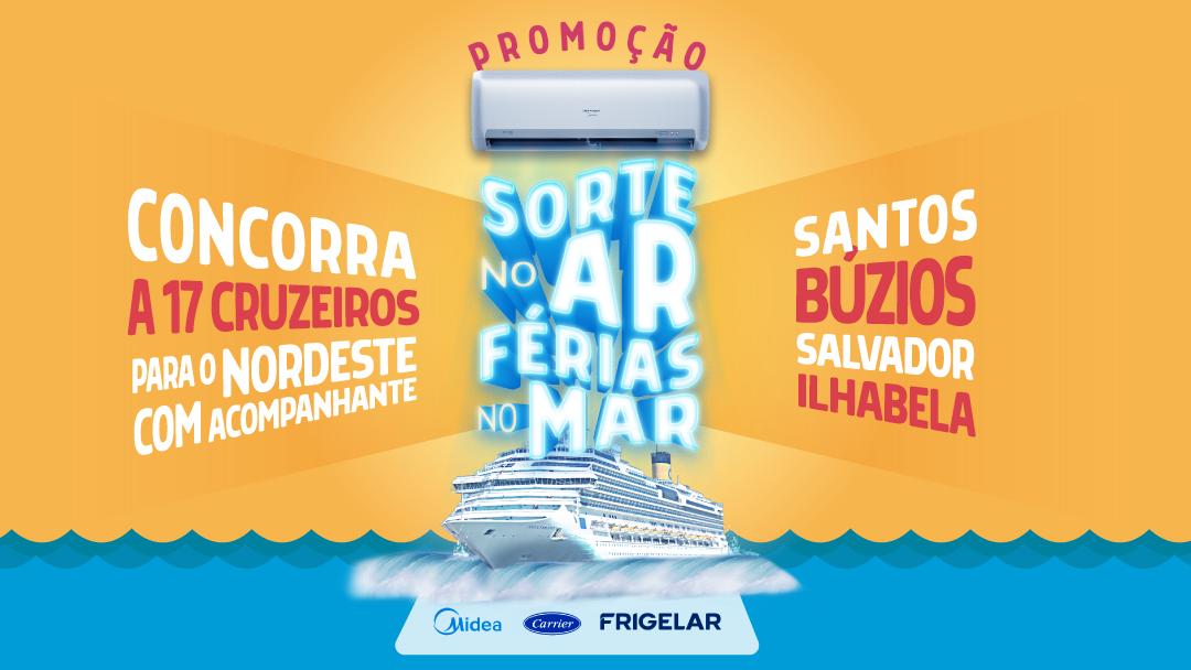 """Promoção Frigelar Midea Carrier """"Sorte no Ar, Férias no Mar"""","""